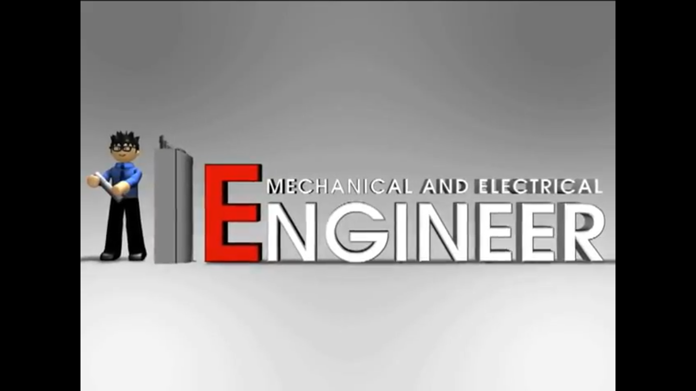 Mechanical and Electrical engineer